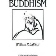 Buddhism by William R. LaFleur