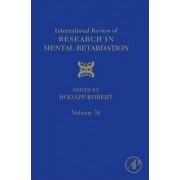 International Review of Research in Mental Retardation: Volume 38 by Robert M. Hodapp