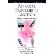 Appraisal Processes in Emotion by K. Scherer