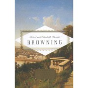Robert and Elizabeth Barrett Browning Poems by Robert Browning