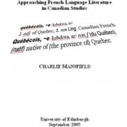 Approaching French Language Literature in Canadian Studies by Charlie Mansfield