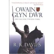 Owain Glyn Dwr by R. R. Davies
