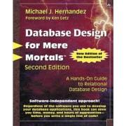 Database Design for Mere Mortals by Michael J. Hernandez