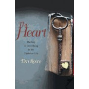 The Heart: The Key to Everything in the Christian Life