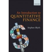 An Introduction to Quantitative Finance by Stephen Blyth