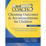 Choosing Outcomes and Accommodations for Children by Michael F. Giangreco
