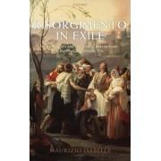Risorgimento in Exile by Maurizio Isabella