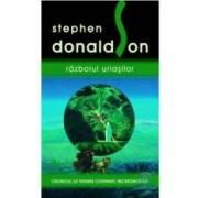 Razboiul uriasilor - Stephen Donaldson