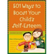 501 Ways to Boost Your Child's Self-Esteem by Robert D. Ramsey