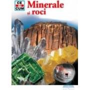 Ce si cum - Minerale si roci