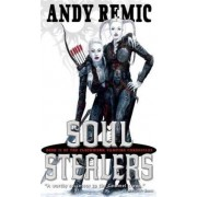 Soul Stealers by Andy Remic