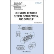 Chemical Reactor Design, Optimization, and Scaleup by E. Bruce Nauman
