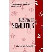 Glossary of Semiotics by Vincent Colapietro