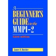 A Beginner's Guide to the MMPI-2 by James N. Butcher