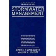 Stormwater Management by Martin P. Wanielista