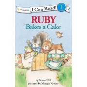 Ruby Bakes a Cake by Susan Hill