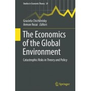 The Economics of the Global Environment 2016 by Graciela Chichilnisky