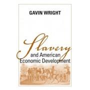 Slavery and American Economic Development by William Robertson Coe Professor of American Economic History Gavin Wright