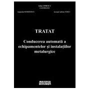 Tratat conducerea automata a echipamentelor si instalatiilor metalurgice.