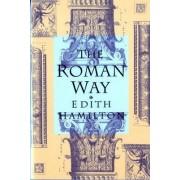 The Roman Way by Edith Hamilton