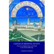 Castles in Medieval Society by Charles L.H. Coulson