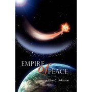 Empire of Peace by Don L Johnson