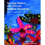 Teaching Students with Mild and Moderate Disabilities by Libby G. Cohen