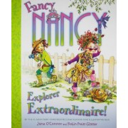 Fancy Nancy Explorer Extraordinaire by Jane O'Connor