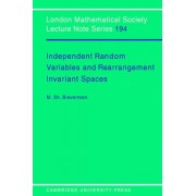 Independent Random Variables and Rearrangement Invariant Spaces by Michael Sh. Braverman