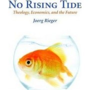 No Rising Tide by Joerg Rieger