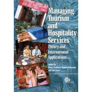 Managing Tourism and Hospitality Services by B. Prideaux