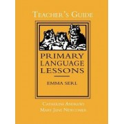 Primary Language Lessons, Teacher's Guide by Catherine Andrews