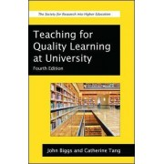 Teaching for Quality Learning at University by John B. Biggs