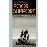 Poor Support by David T. Ellwood