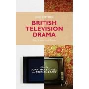 British Television Drama 2014 by Jonathan Bignell