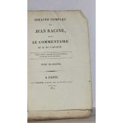 Théatre Complet De Jean Racine Tome Iv Iphigénie En Aulide, Phédre,