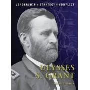 Ulysses S. Grant by Mark Lardas