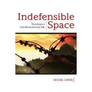 Indefensible Space by Michael Sorkin