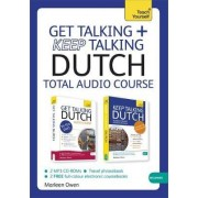 Get Talking and Keep Talking Dutch Total Audio Course by Marleen Owen