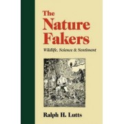The Nature Fakers by Ralph Lutts