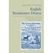 Approaches to Teaching English Renaissance Drama by Karen Bamford