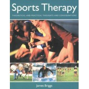Sports Therapy: Theoretical And Practical Considerations For The Manual Therapist