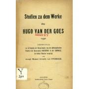Studien Zu Dem Werke Des Hugo Van Der Goes (Dissertation)