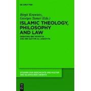 Islamic Theology, Philosophy and Law by Birgit Krawietz