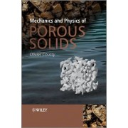 Mechanics and Physics of Porous Solids by Olivier Coussay