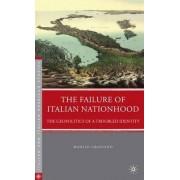 The Failure of Italian Nationhood by Manlio Graziano