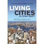 Living Cities, An Urban Myth? by Garry J. Smith