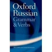 The Oxford Russian Grammar and Verbs by Terence Wade