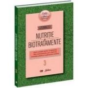 Nutriţie si biotratamente - vol. 3