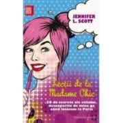 Lectii de la Madame Chic - Jennifer L. Scott